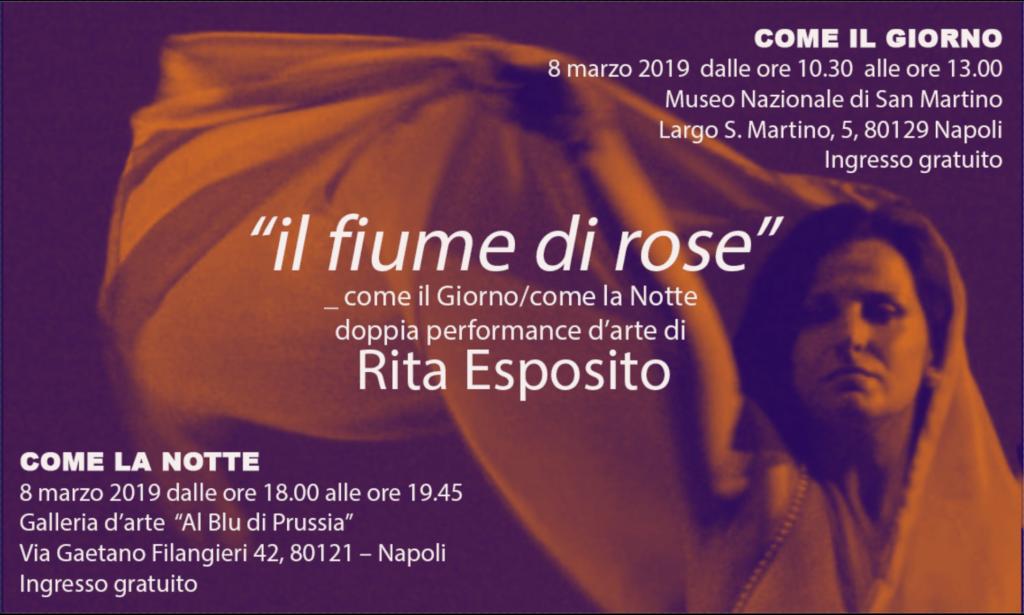 """""""il fiume di rose"""" _ come il Giorno/come la Notte doppia performance d'arte di Rita Esposito"""