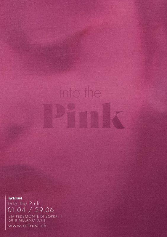 Into the Pink, la nuova mostra a cura di Artrust dal 1 aprile a Melano (CH)