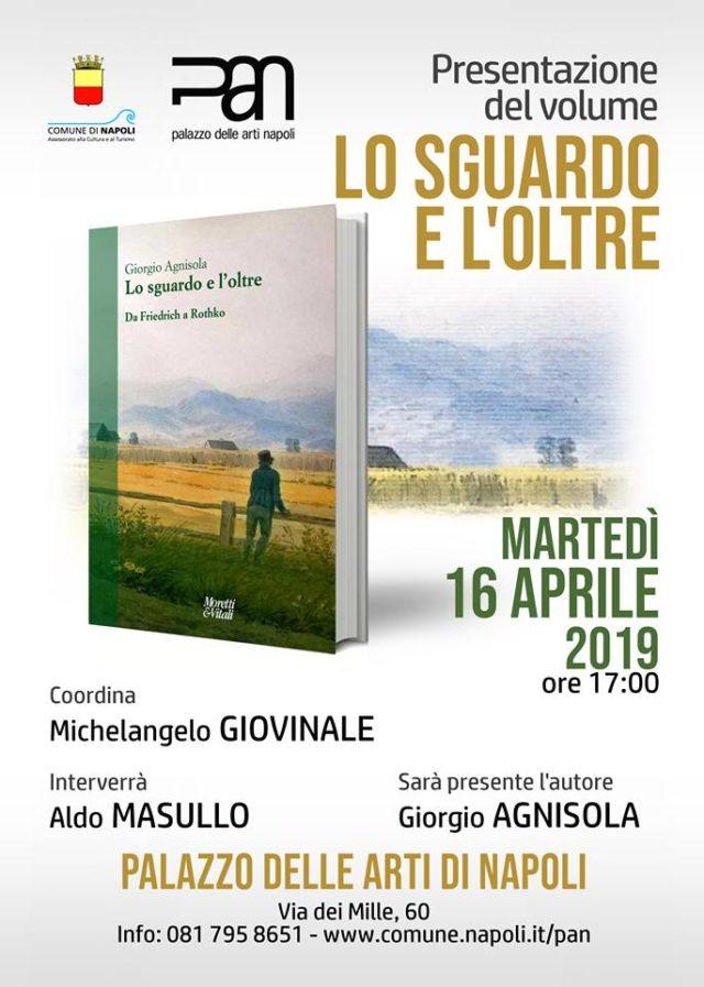 """Presentazione del libro di Giorgio Agnisola """"Lo sguardo e l'oltre. Da Friedrich a Rothko"""""""